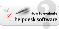 how to evaluate helpdesk software
